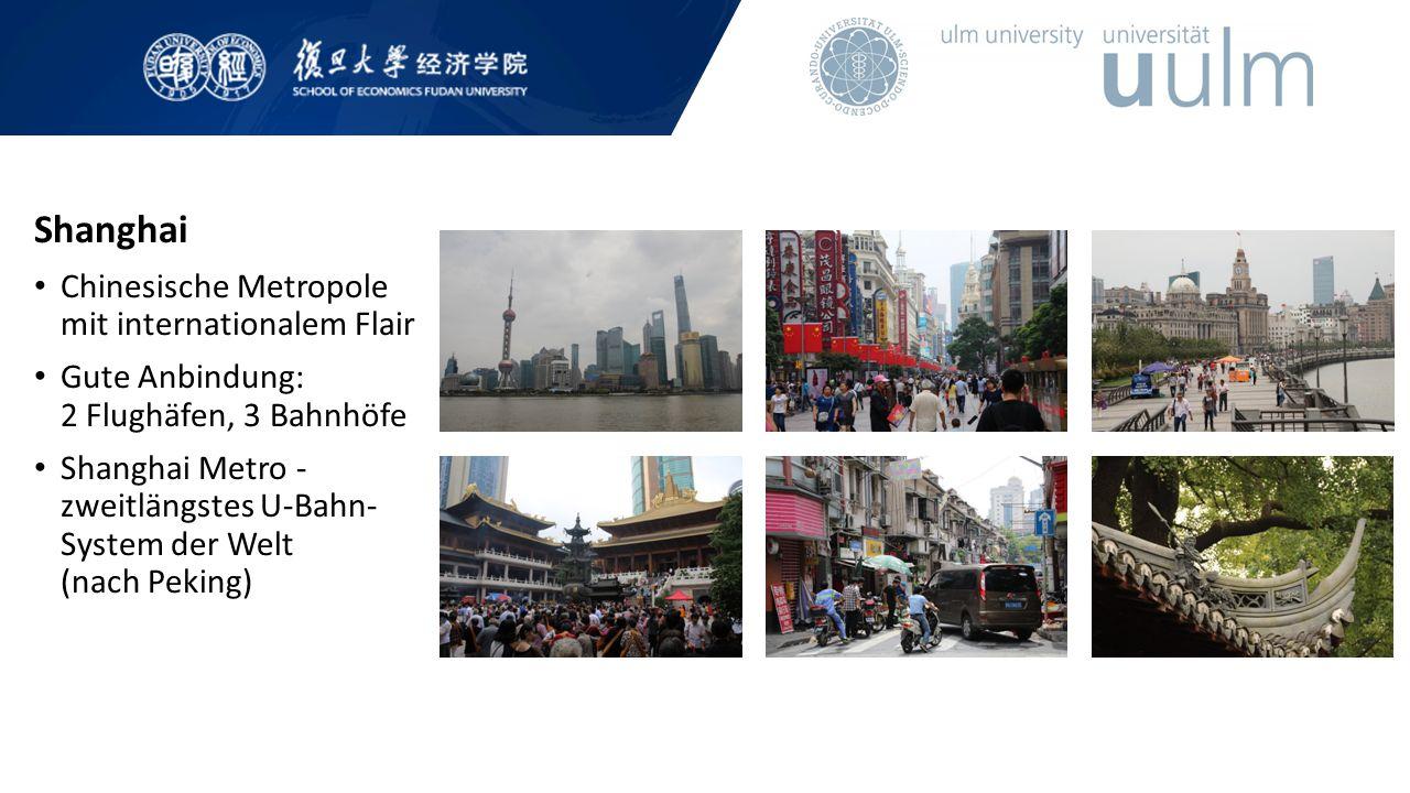 Shanghai Chinesische Metropole mit internationalem Flair Gute Anbindung: 2 Flughäfen, 3 Bahnhöfe Shanghai Metro - zweitlängstes U-Bahn- System der Welt (nach Peking)