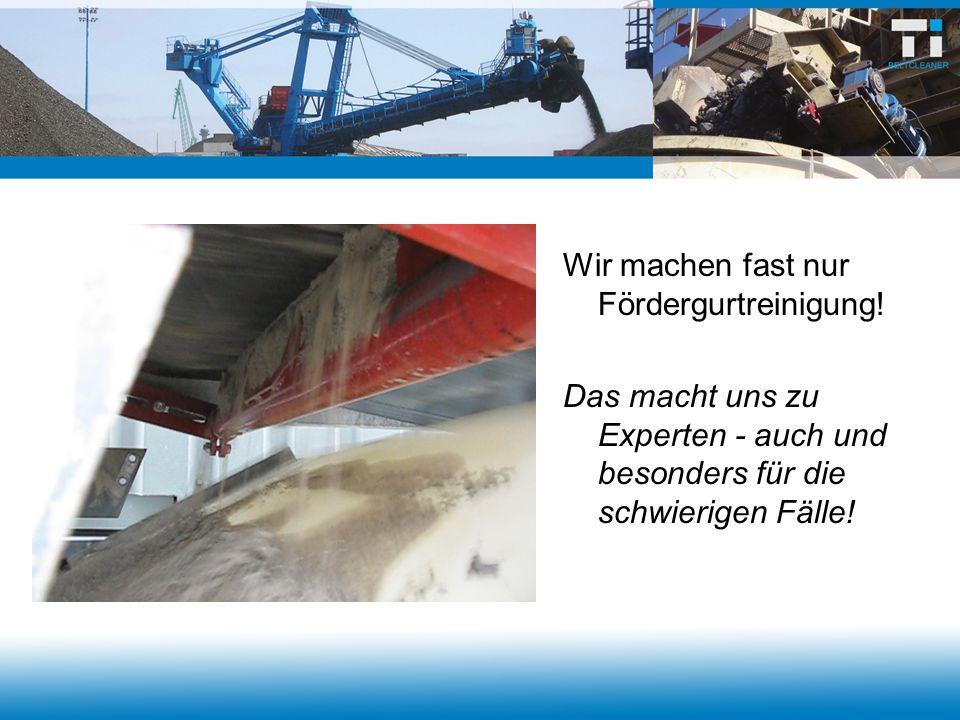  Verschmutzung von Förderanlagen vermeiden  Instandhaltungskosten reduzieren  Bandreinigung optimieren  mit geringem Platzbedarf und solider Konstruktion