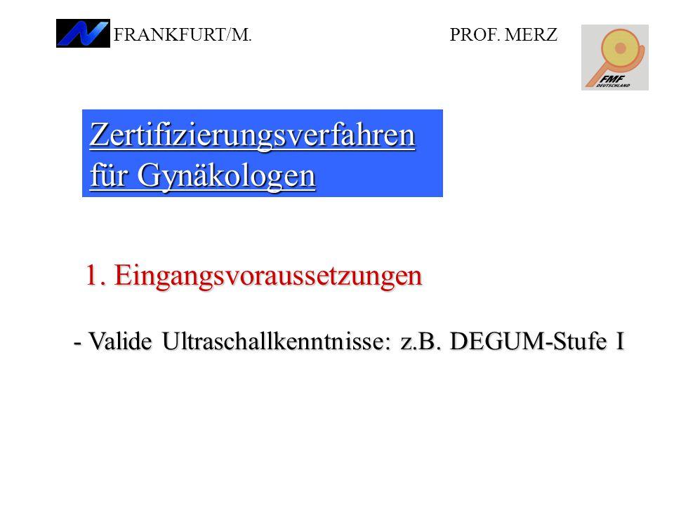 Zertifizierungsverfahren für Gynäkologen 1.