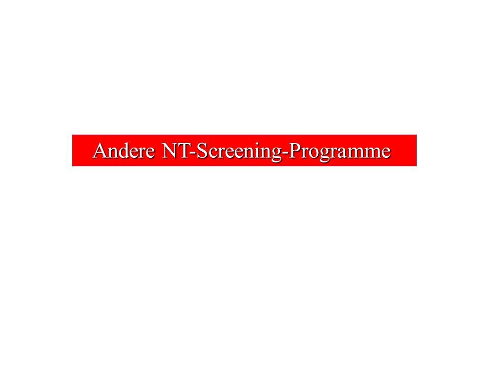 Andere NT-Screening-Programme Andere NT-Screening-Programme