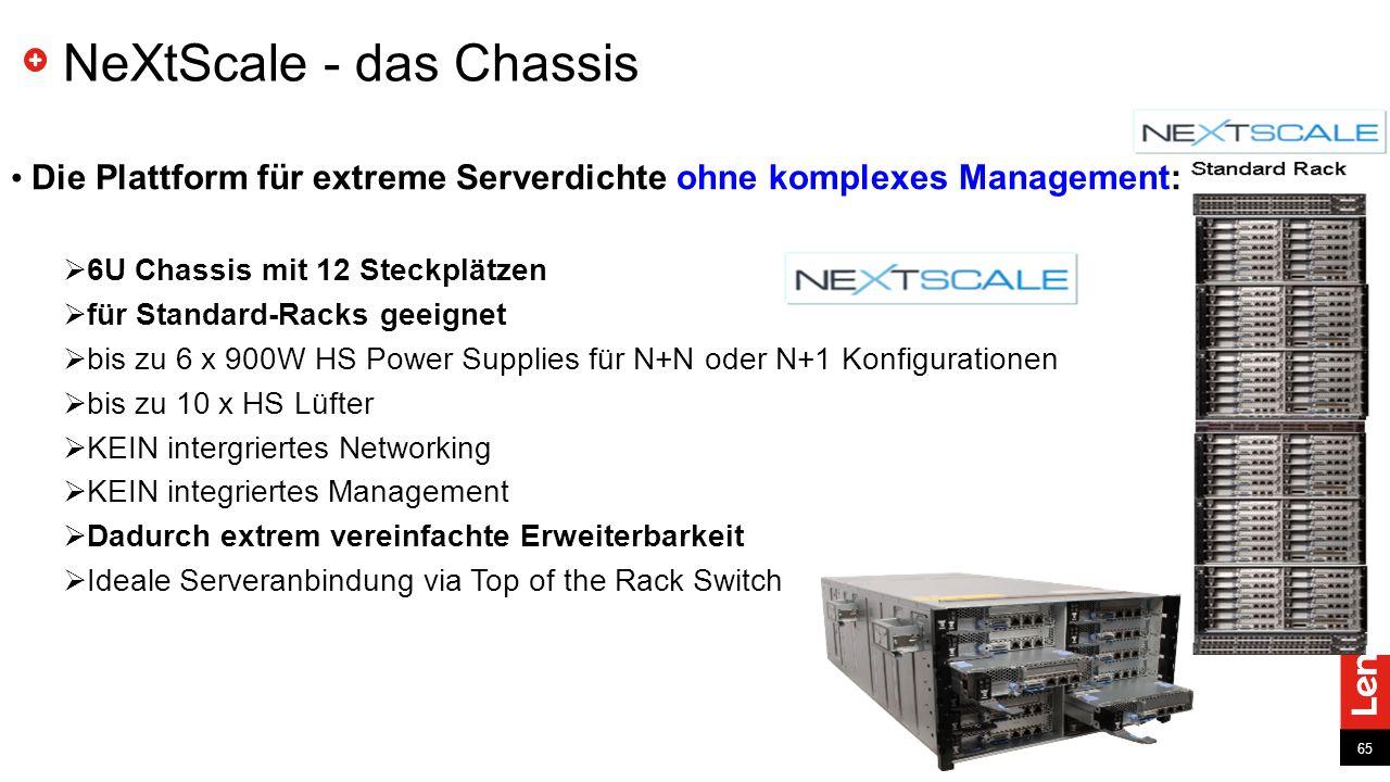 65 NeXtScale - das Chassis Die Plattform für extreme Serverdichte ohne komplexes Management:  6U Chassis mit 12 Steckplätzen  für Standard-Racks geeignet  bis zu 6 x 900W HS Power Supplies für N+N oder N+1 Konfigurationen  bis zu 10 x HS Lüfter  KEIN intergriertes Networking  KEIN integriertes Management  Dadurch extrem vereinfachte Erweiterbarkeit  Ideale Serveranbindung via Top of the Rack Switch