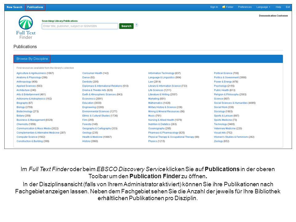 Im Full Text Finder oder beim EBSCO Discovery Service klicken Sie auf Publications in der oberen Toolbar um den Publication Finder zu öffnen.