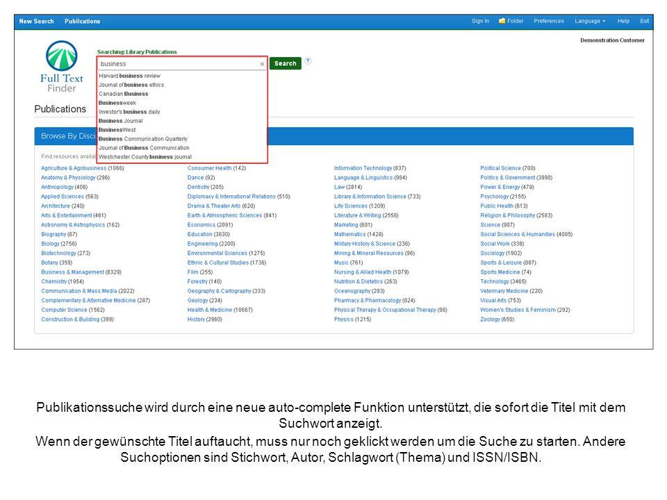 Publikationssuche wird durch eine neue auto-complete Funktion unterstützt, die sofort die Titel mit dem Suchwort anzeigt.