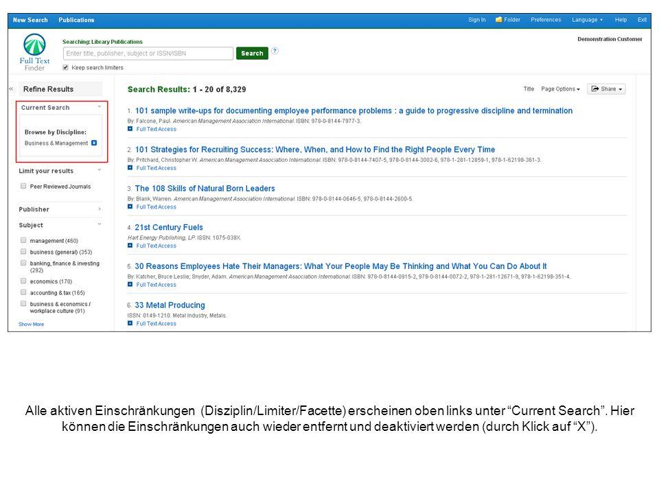 Alle aktiven Einschränkungen (Disziplin/Limiter/Facette) erscheinen oben links unter Current Search .