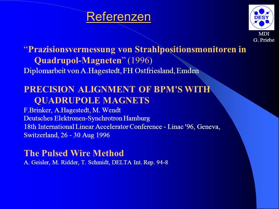 """MDI G. Priebe Referenzen """"Prazisionsvermessung von Strahlpositionsmonitoren in Quadrupol-Magneten"""" (1996) Diplomarbeit von A.Hagestedt, FH Ostfrieslan"""