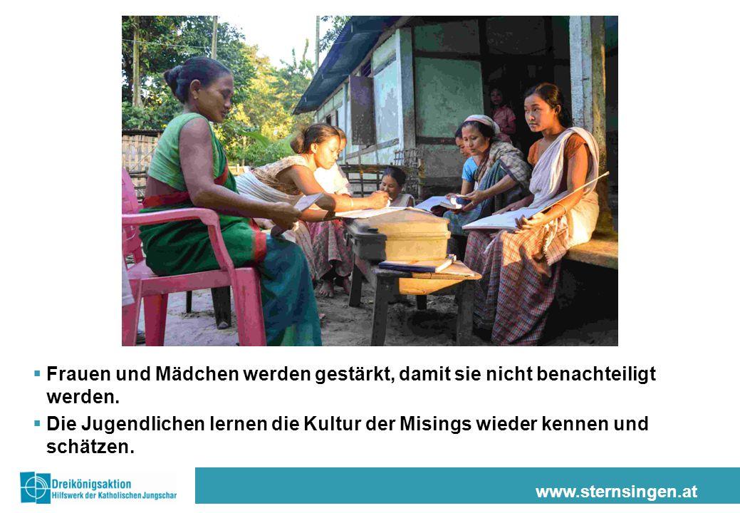 www.sternsingen.at  Frauen und Mädchen werden gestärkt, damit sie nicht benachteiligt werden.