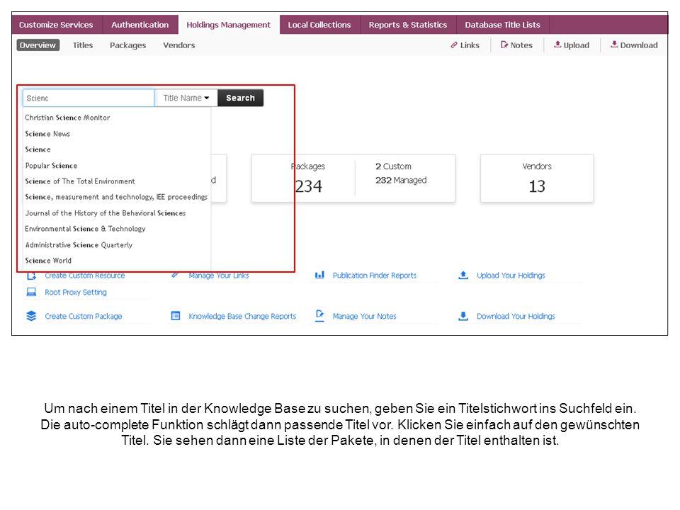 Um nach einem Titel in der Knowledge Base zu suchen, geben Sie ein Titelstichwort ins Suchfeld ein. Die auto-complete Funktion schlägt dann passende T