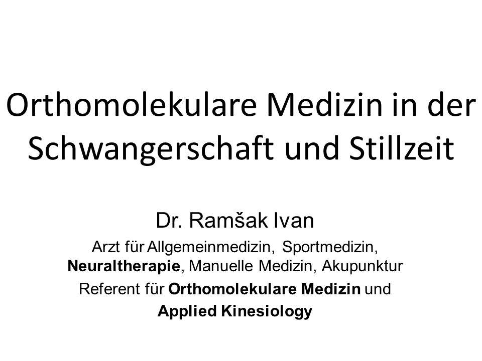 Orthomolekulare Medizin in der Schwangerschaft und Stillzeit Dr.