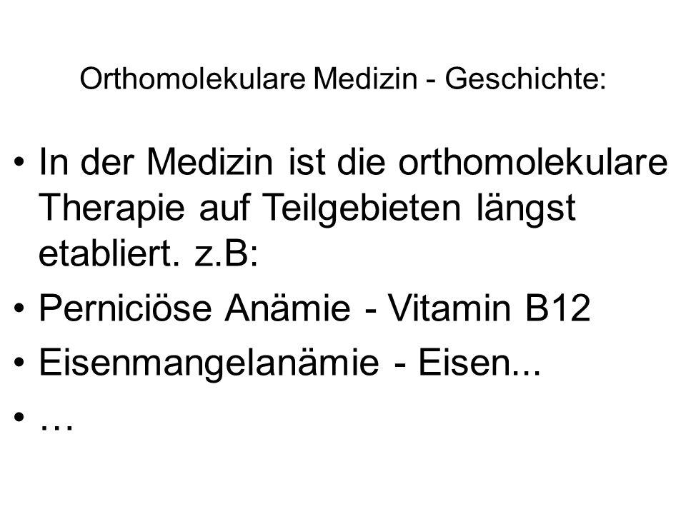 """Orthomolekulare Medizin - Geschichte Linus Pauling prägte Ende der 1960er Jahre den Ausdruck """"Orthomolekulare Medizin"""". Orthos - bedeutet """"richtig"""", """""""