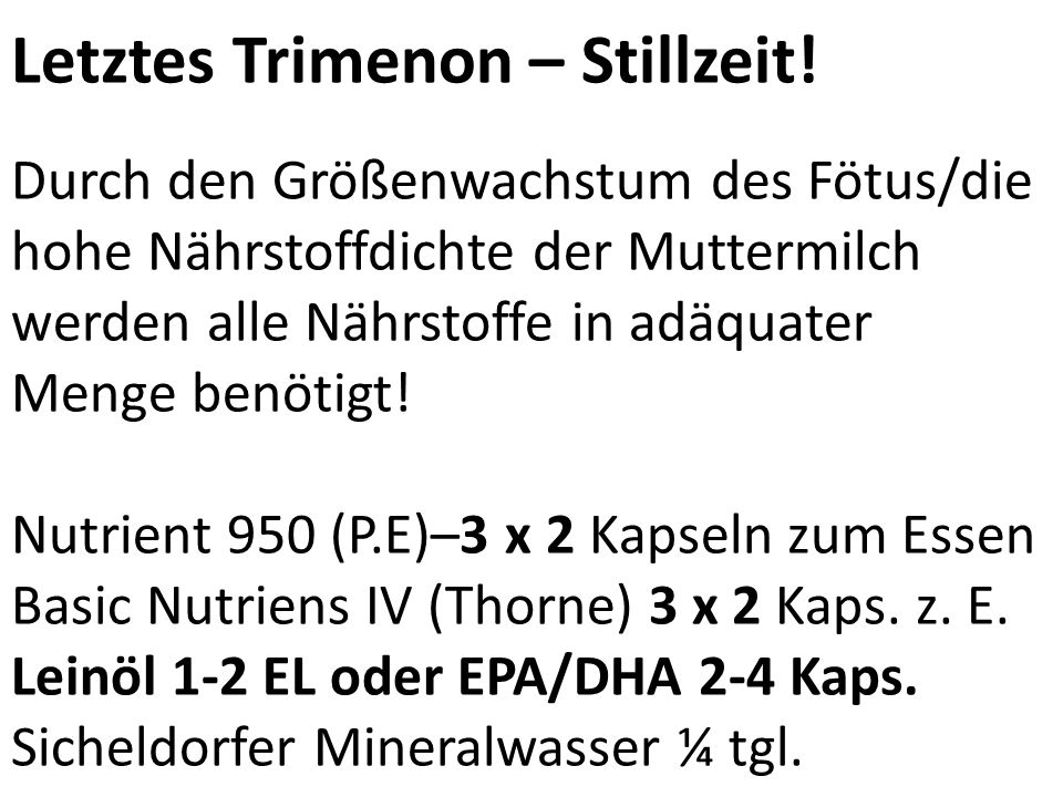 Letztes Trimenon & Stillzeit