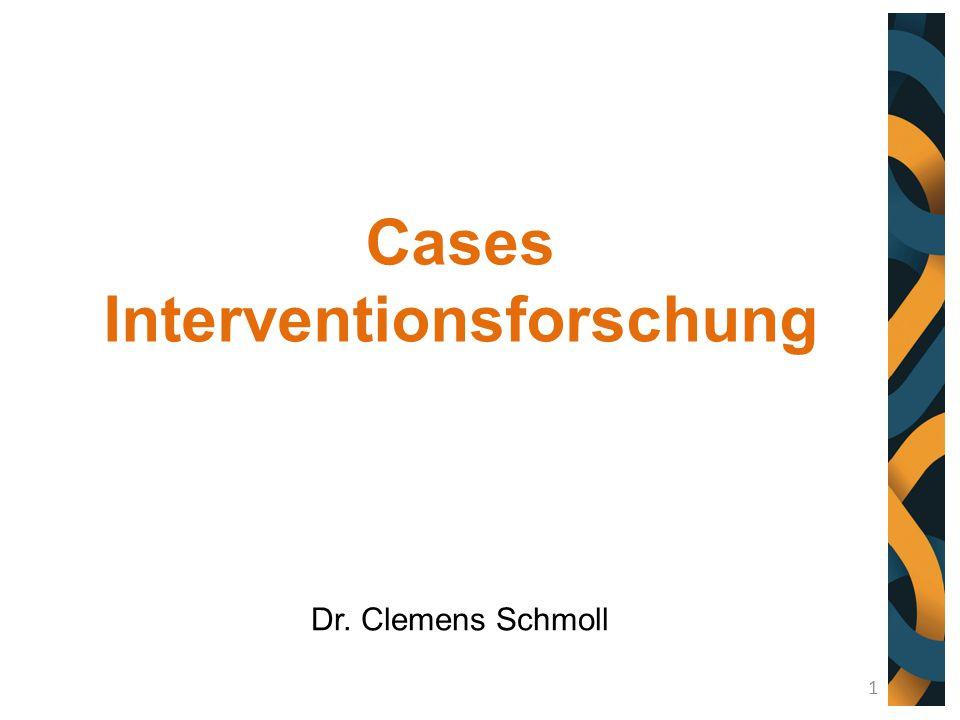 Cases Interventionsforschung Dr. Clemens Schmoll 1