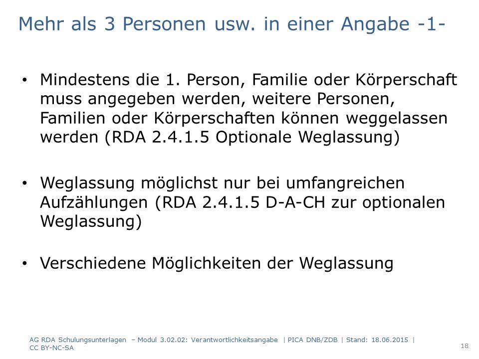 Mehr als 3 Personen usw. in einer Angabe -1- Mindestens die 1. Person, Familie oder Körperschaft muss angegeben werden, weitere Personen, Familien ode