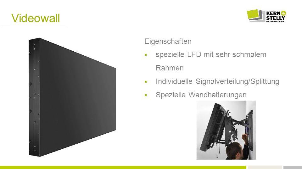 Videowall Eigenschaften  spezielle LFD mit sehr schmalem Rahmen  Individuelle Signalverteilung/Splittung  Spezielle Wandhalterungen