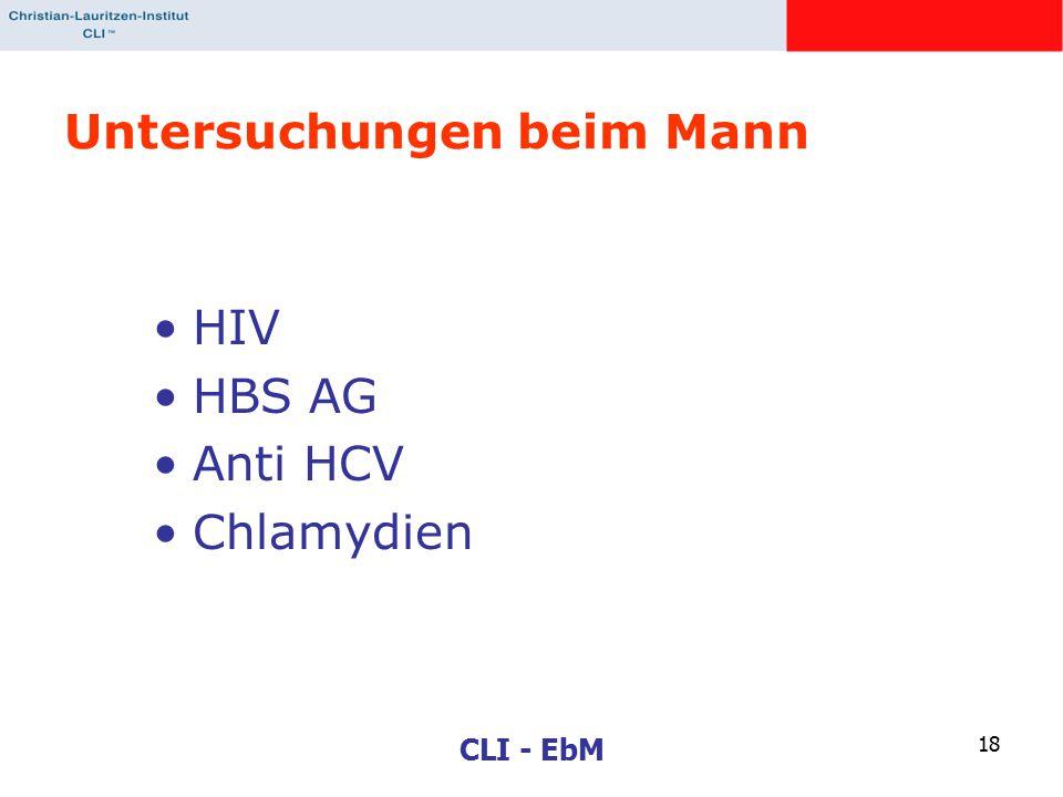 CLI - EbM 18 Untersuchungen beim Mann HIV HBS AG Anti HCV Chlamydien