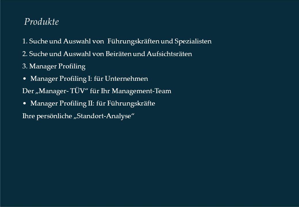1. Suche und Auswahl von Führungskräften und Spezialisten 2.