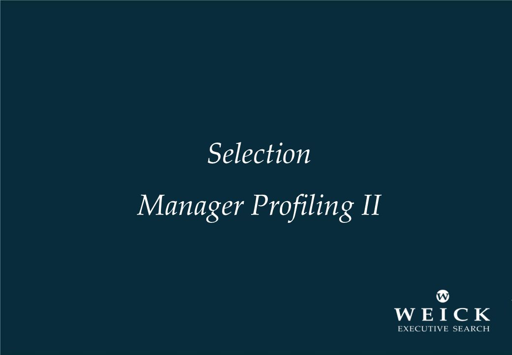 Selection Manager Profiling II