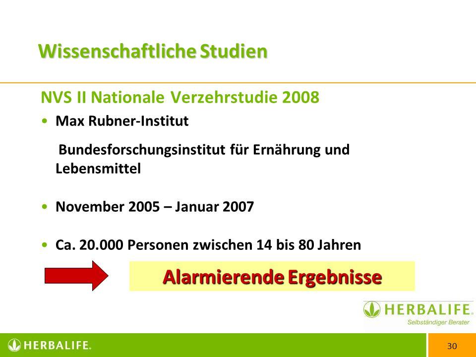 30 NVS II Nationale Verzehrstudie 2008 Max Rubner-Institut Bundesforschungsinstitut für Ernährung und Lebensmittel November 2005 – Januar 2007 Ca.