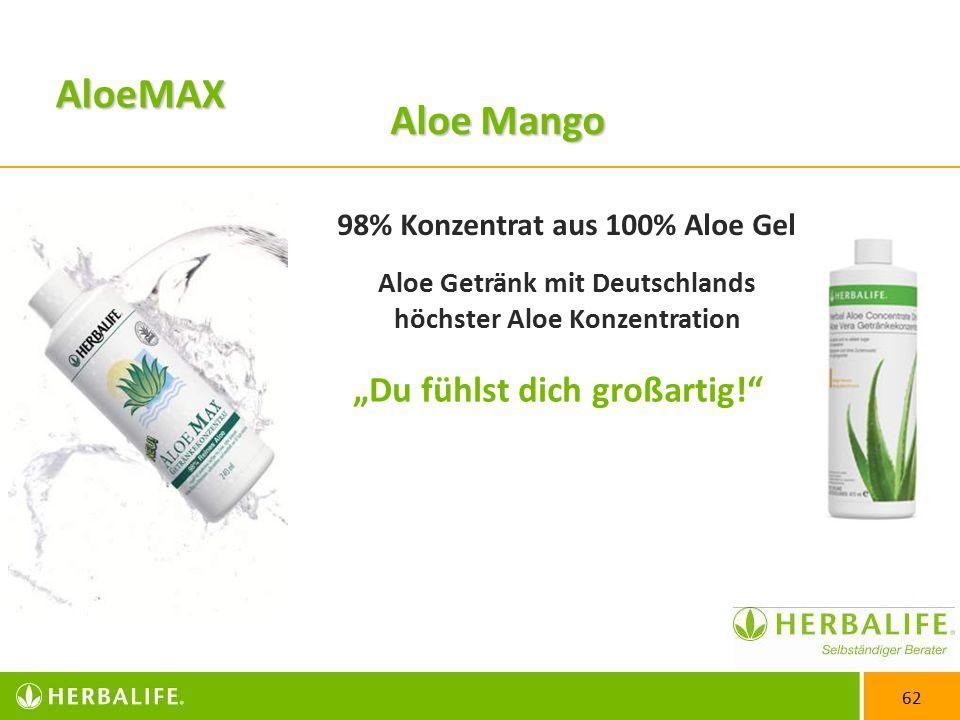 """62 AloeMAX """"Du fühlst dich großartig! 98% Konzentrat aus 100% Aloe Gel Aloe Getränk mit Deutschlands höchster Aloe Konzentration Aloe Mango"""