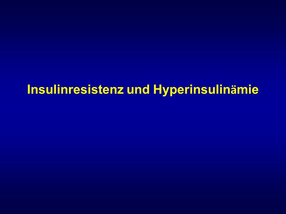 Insulinresistenz und Hyperinsulin ä mie