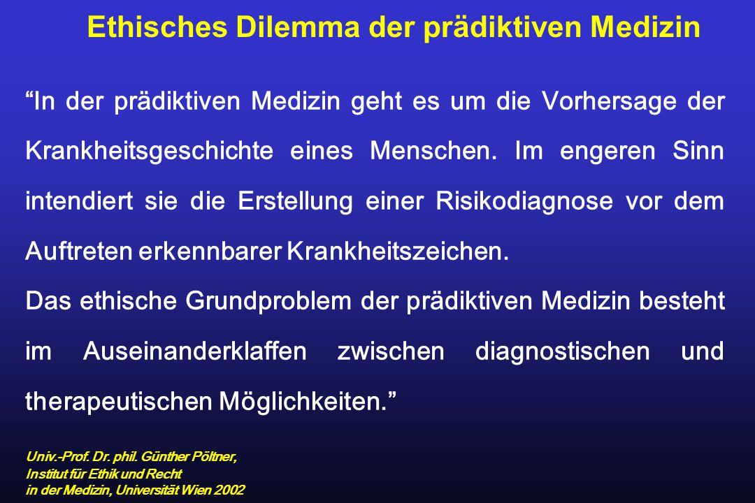 """""""In der prädiktiven Medizin geht es um die Vorhersage der Krankheitsgeschichte eines Menschen. Im engeren Sinn intendiert sie die Erstellung einer Ris"""