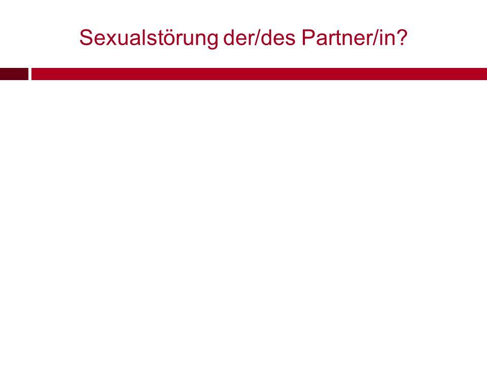 Sexualstörung der/des Partner/in?