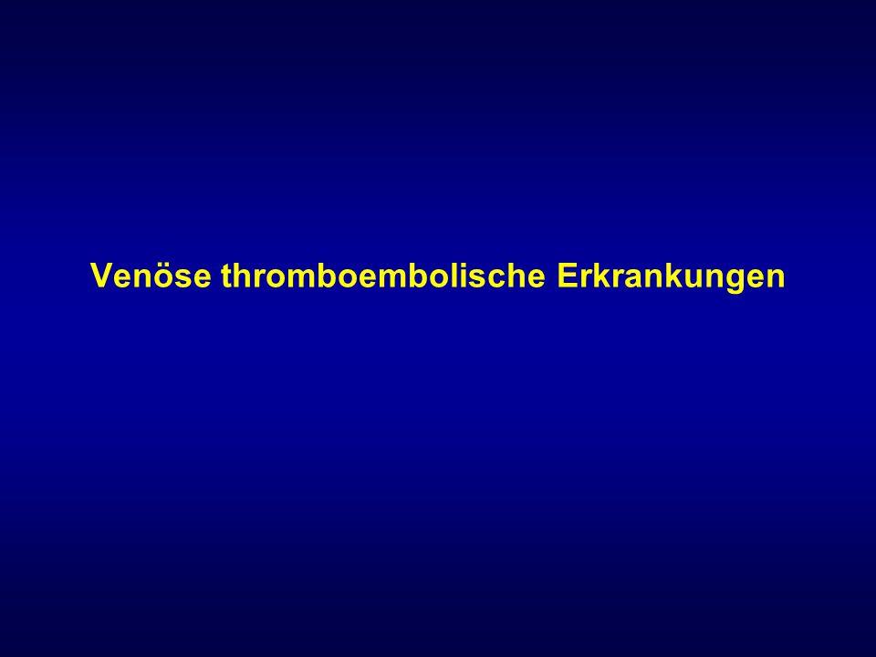 Venöse thromboembolische Erkrankungen