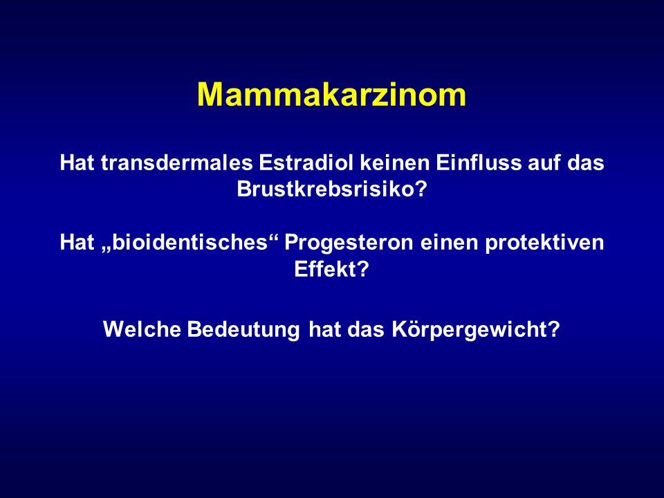 """Mammakarzinom Hat transdermales Estradiol keinen Einfluss auf das Brustkrebsrisiko? Hat """"bioidentisches"""" Progesteron einen protektiven Effekt? Welche"""