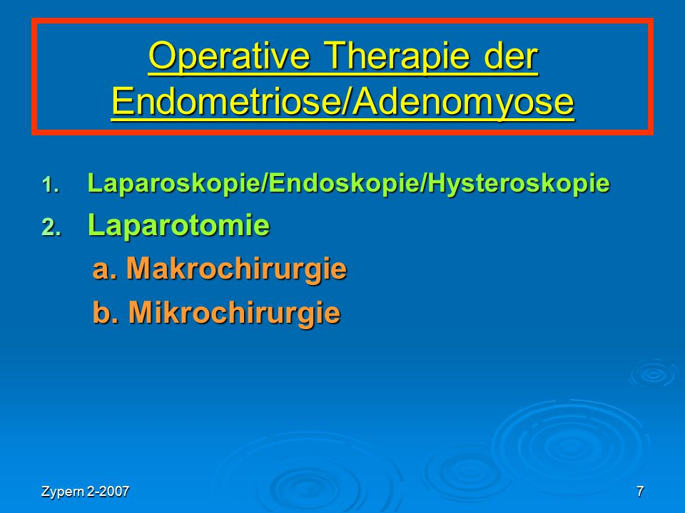 Zypern 2-20077 Operative Therapie der Endometriose/Adenomyose 1.