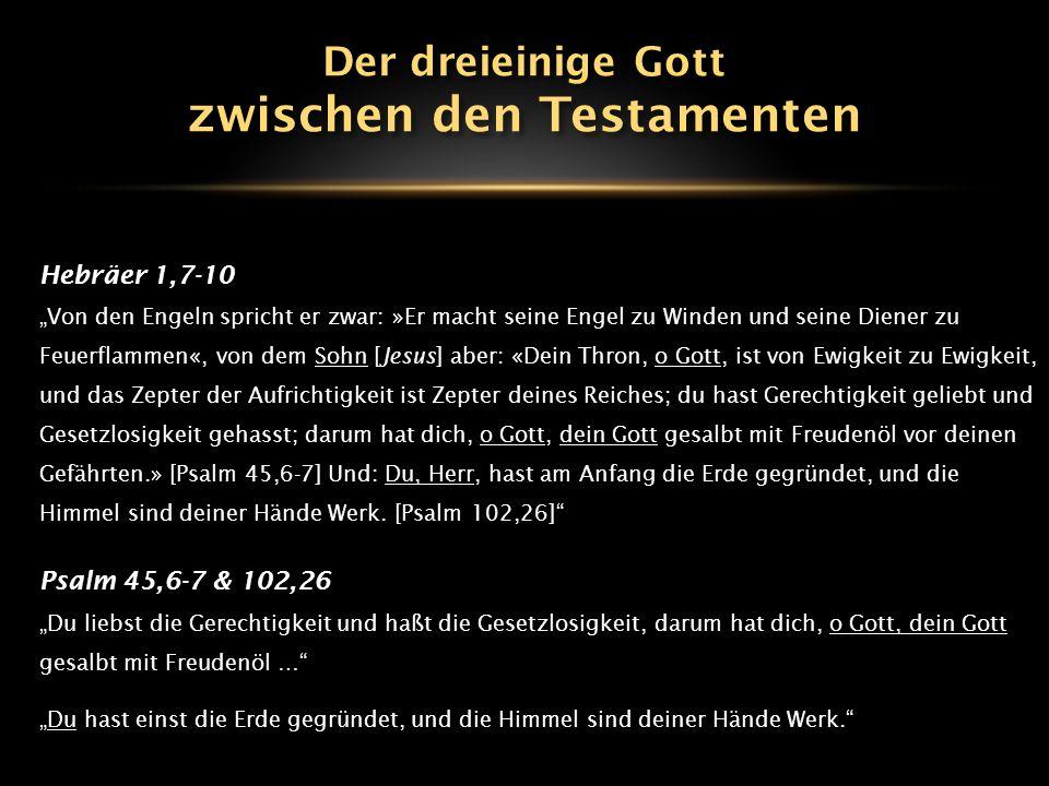 """Hebräer 1,7-10 """"Von den Engeln spricht er zwar: »Er macht seine Engel zu Winden und seine Diener zu Feuerflammen«, von dem Sohn [Jesus] aber: «Dein Th"""