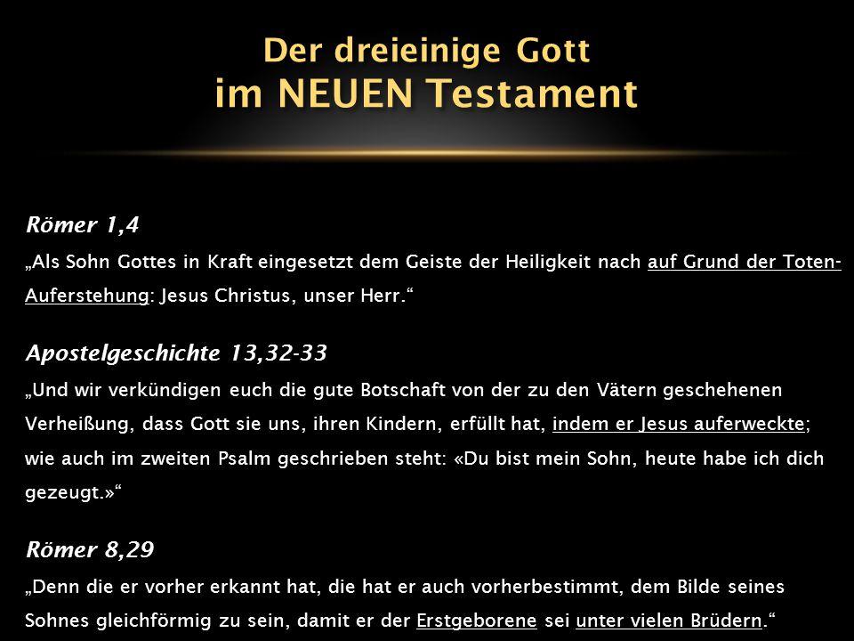 """Römer 1,4 """"Als Sohn Gottes in Kraft eingesetzt dem Geiste der Heiligkeit nach auf Grund der Toten- Auferstehung: Jesus Christus, unser Herr."""" Apostelg"""
