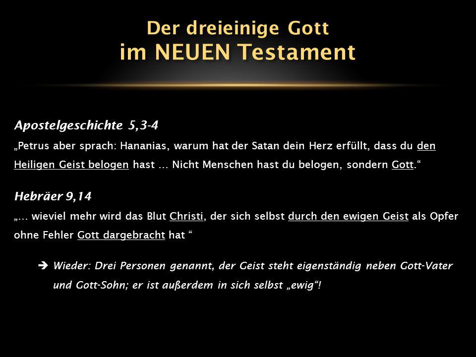 """Apostelgeschichte 5,3-4 """"Petrus aber sprach: Hananias, warum hat der Satan dein Herz erfüllt, dass du den Heiligen Geist belogen hast … Nicht Menschen"""