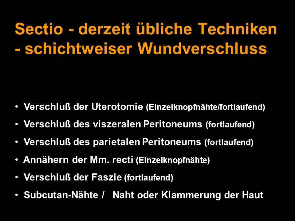 "Neuere Techniken: ""Misgav-Ladach Historie Laparotomie nach S."