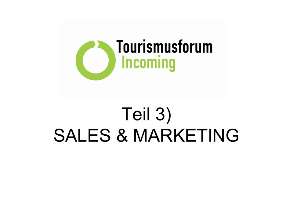 Teil 3) SALES & MARKETING