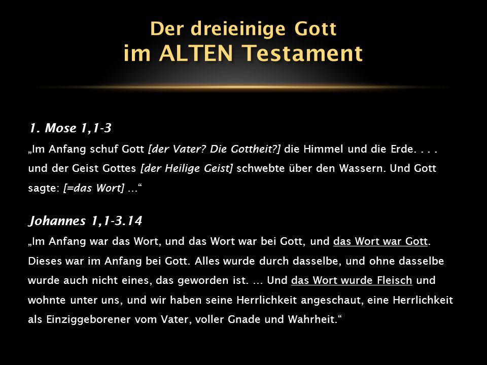 """1.Mose 1,1-3 """"Im Anfang schuf Gott [der Vater. Die Gottheit?] die Himmel und die Erde...."""