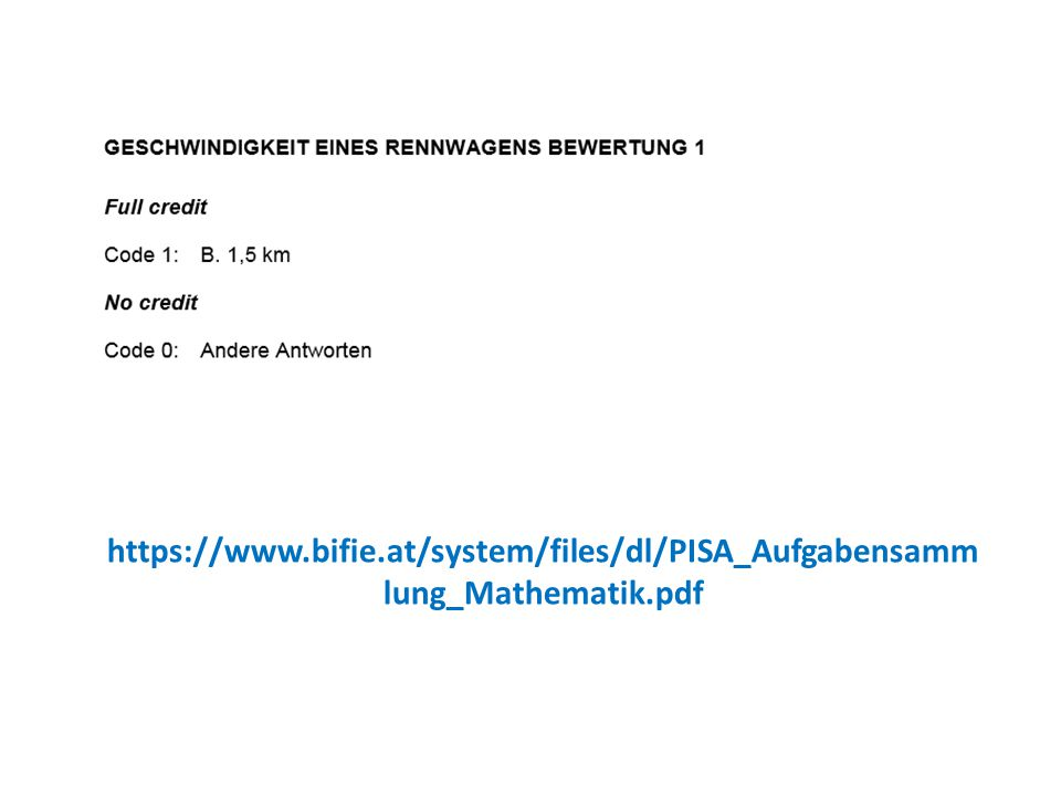 https://www.bifie.at/system/files/dl/PISA_Aufgabensamm lung_Mathematik.pdf