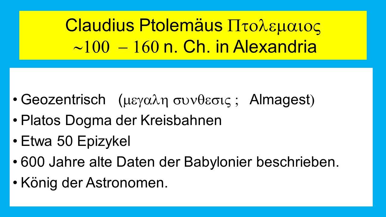 Claudius Ptolemäus   n.Ch.