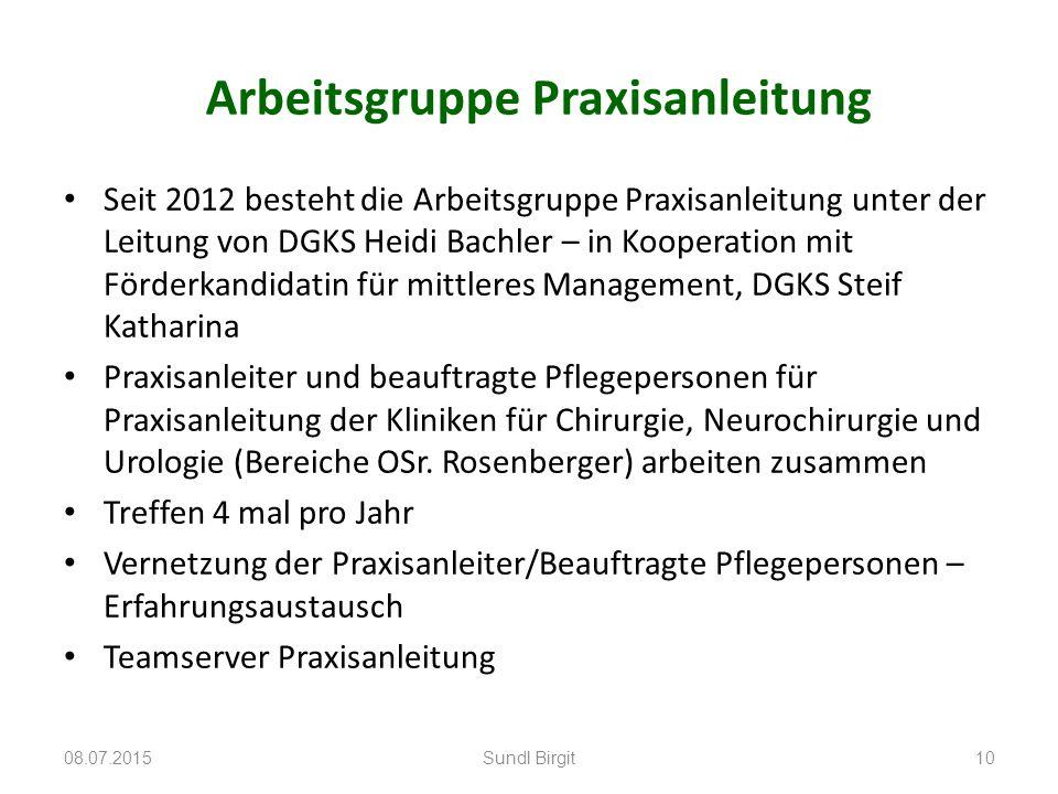 Arbeitsgruppe Praxisanleitung Seit 2012 besteht die Arbeitsgruppe Praxisanleitung unter der Leitung von DGKS Heidi Bachler – in Kooperation mit Förder