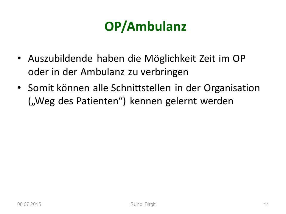 """OP/Ambulanz Auszubildende haben die Möglichkeit Zeit im OP oder in der Ambulanz zu verbringen Somit können alle Schnittstellen in der Organisation (""""W"""