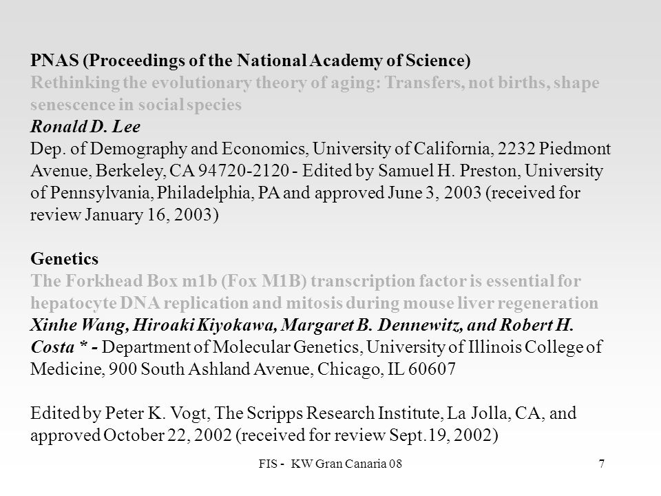 FIS - KW Gran Canaria 087 PNAS (Proceedings of the National Academy of Science) Rethinking the evolutionary theory of aging: Transfers, not births, sh