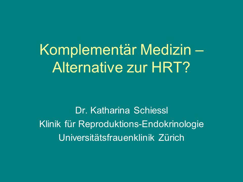 Komplementär Medizin – Alternative zur HRT.Dr.