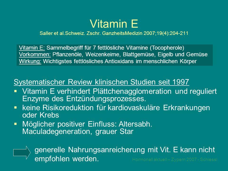 Hormonell aktuell – Zypern 2007 - Schiessl Vitamin E Saller et al.Schweiz.