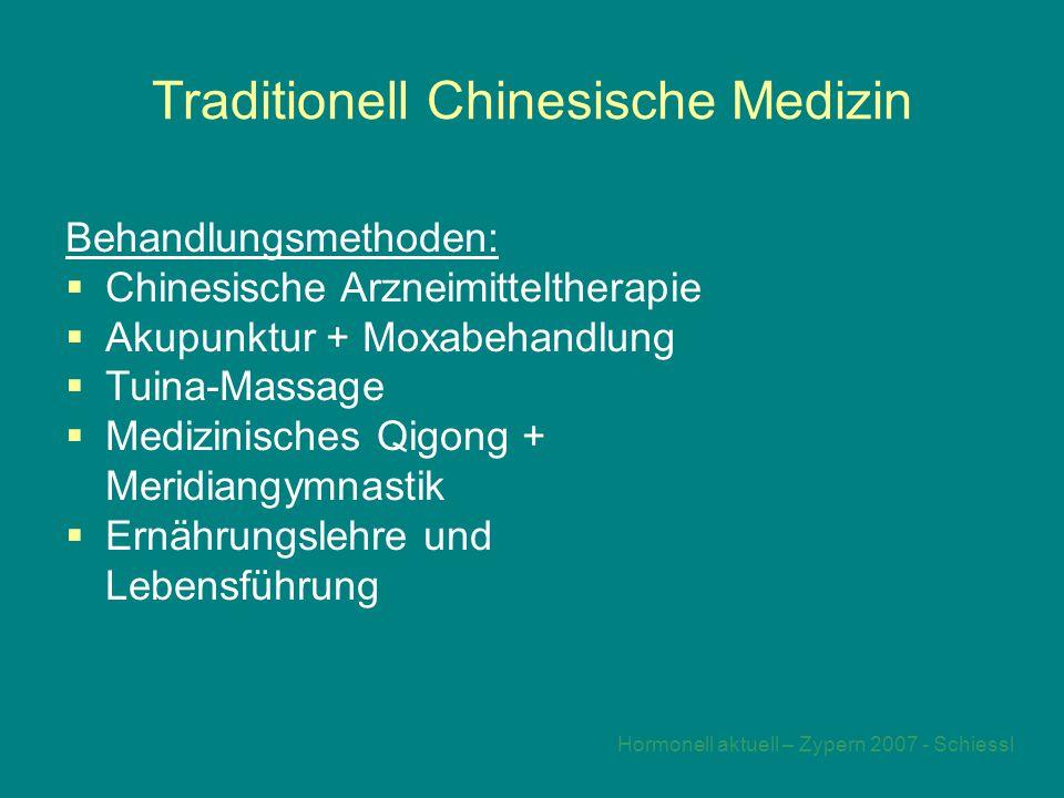 Hormonell aktuell – Zypern 2007 - Schiessl Traditionell Chinesische Medizin Behandlungsmethoden:  Chinesische Arzneimitteltherapie  Akupunktur + Moxabehandlung  Tuina-Massage  Medizinisches Qigong + Meridiangymnastik  Ernährungslehre und Lebensführung