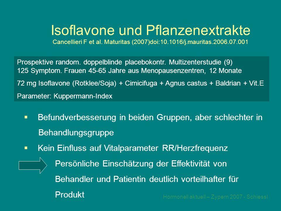 Hormonell aktuell – Zypern 2007 - Schiessl Isoflavone und Pflanzenextrakte Cancellieri F et al.