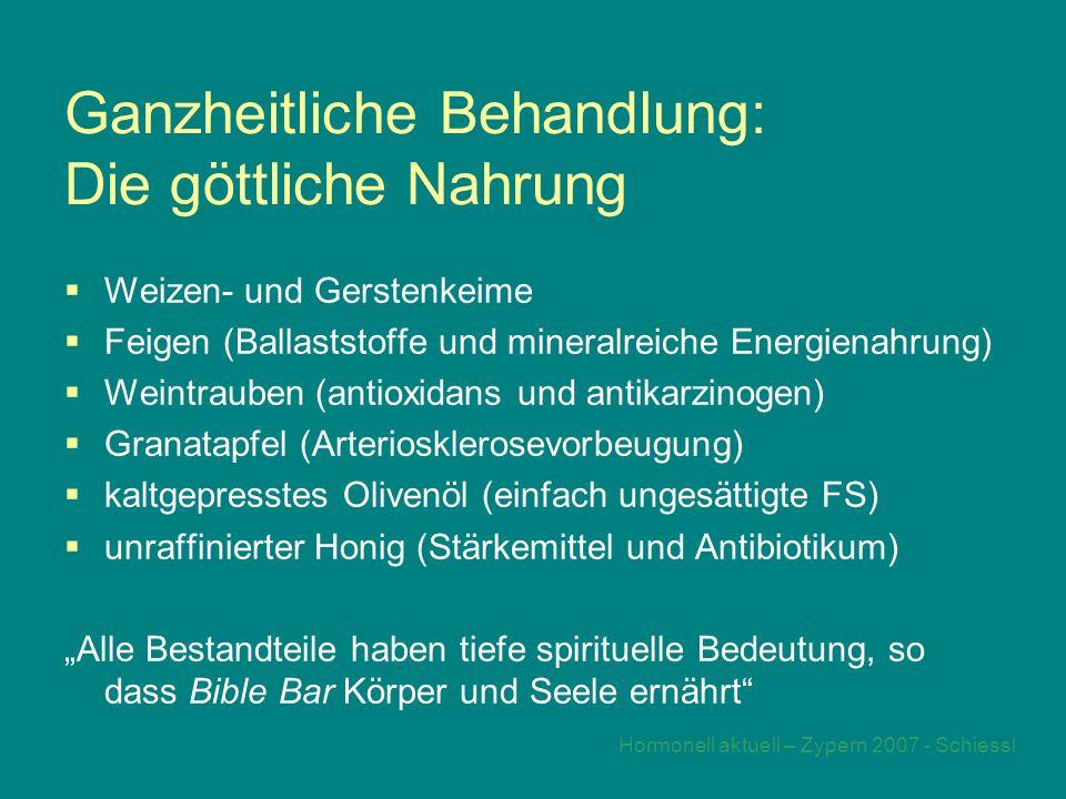 """Hormonell aktuell – Zypern 2007 - Schiessl Ganzheitliche Behandlung: Die göttliche Nahrung  Weizen- und Gerstenkeime  Feigen (Ballaststoffe und mineralreiche Energienahrung)  Weintrauben (antioxidans und antikarzinogen)  Granatapfel (Arteriosklerosevorbeugung)  kaltgepresstes Olivenöl (einfach ungesättigte FS)  unraffinierter Honig (Stärkemittel und Antibiotikum) """"Alle Bestandteile haben tiefe spirituelle Bedeutung, so dass Bible Bar Körper und Seele ernährt"""