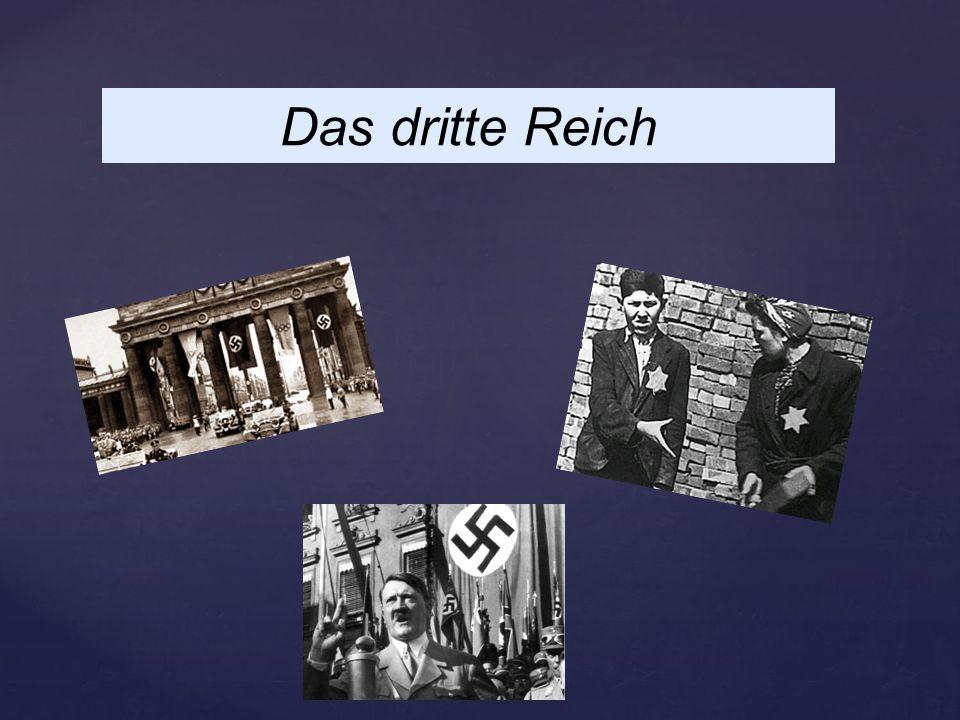 { Das dritte Reich