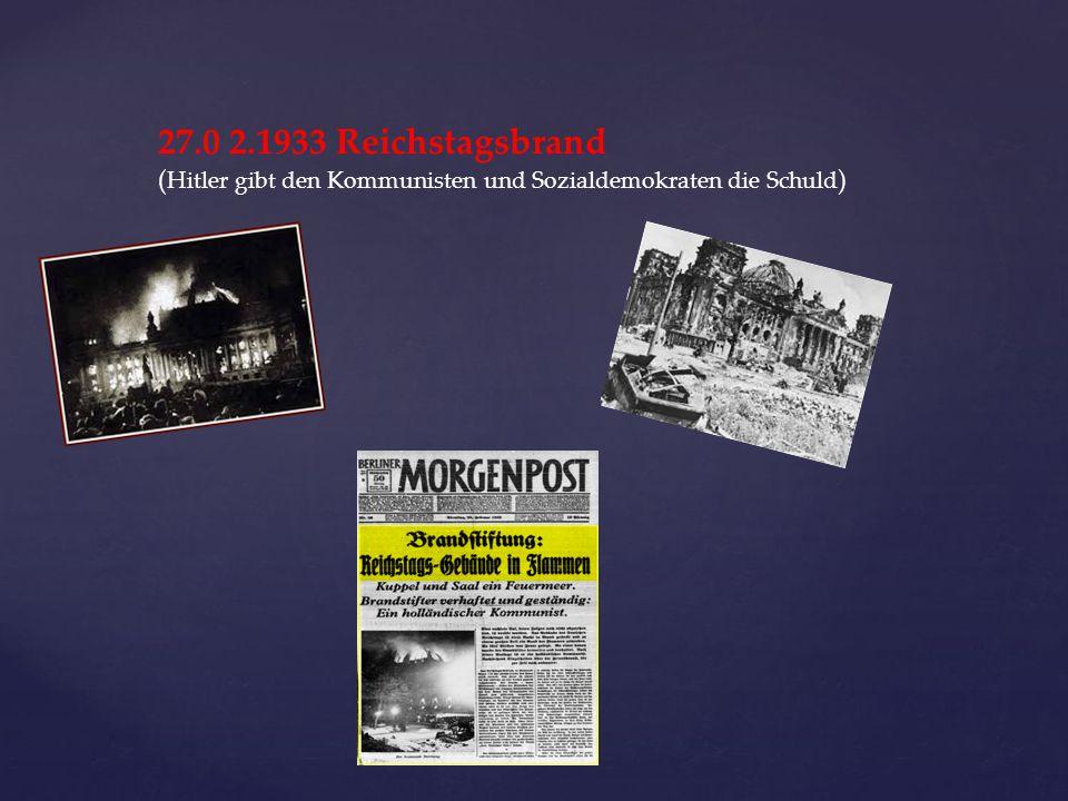 Folgen des Reichstagsbrandes: Notverordnung: Als Reaktion auf den Brand verabschiedete von Hindenburg die Reichstagsbrandverordnung Wichtige Grundrechte werden ausgeschaltet: - Recht auf persönliche Freiheit - Recht auf freie Meinungsäußerung - Pressefreiheit - Versammlungsrecht - Brief- und Fernmeldegeheimnis