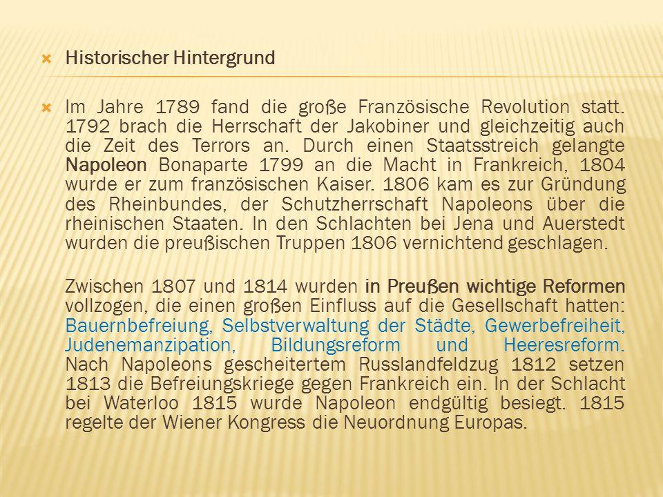  Historischer Hintergrund  Im Jahre 1789 fand die große Französische Revolution statt. 1792 brach die Herrschaft der Jakobiner und gleichzeitig auch