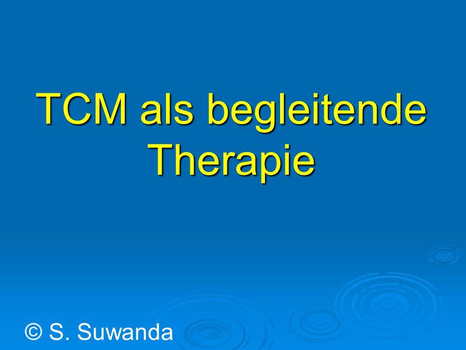 TCM als begleitende Therapie © S. Suwanda