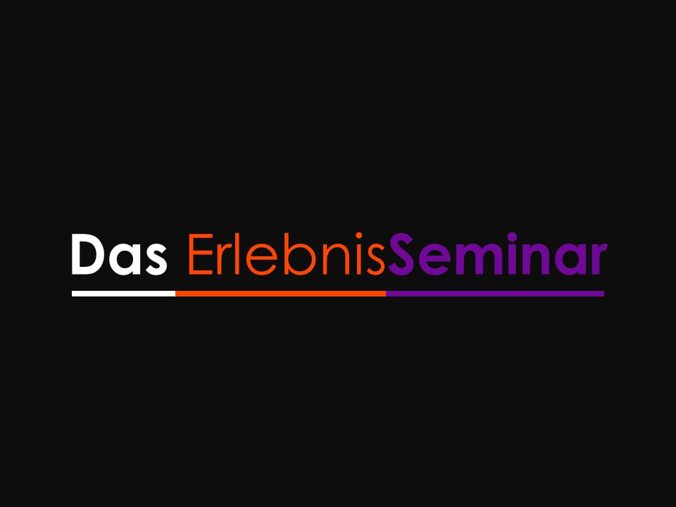 Das Erlebnis Seminar