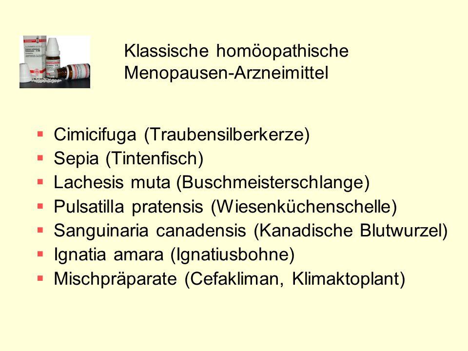 Klassische homöopathische Menopausen-Arzneimittel  Cimicifuga (Traubensilberkerze)  Sepia (Tintenfisch)  Lachesis muta (Buschmeisterschlange)  Pul
